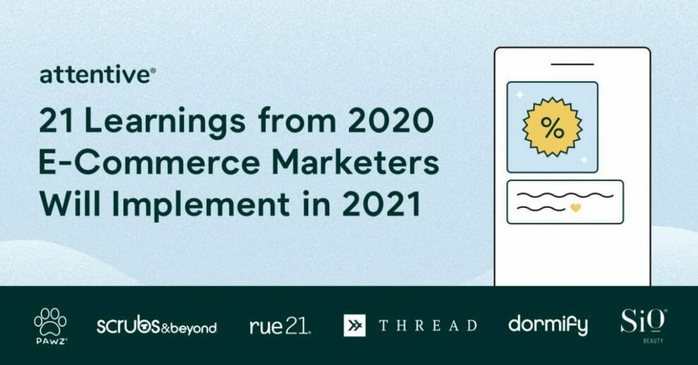 part-2:-21-learnings-from-2020-that-e-commerce-marketers-will-implement-in-2021