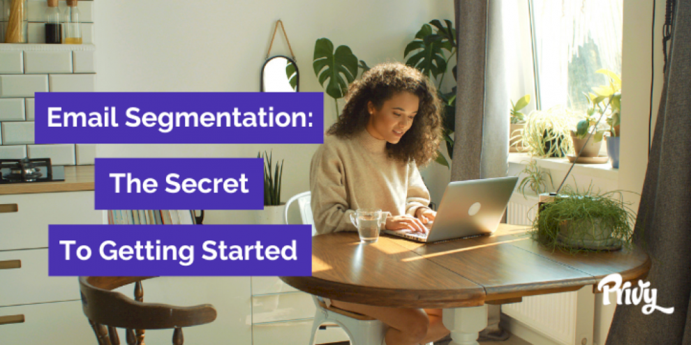 getting-started-with-email-segmentation-for-your-shopify-store:-the-3-groups-you-should-be-thinking-about-first