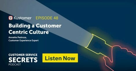 building-a-customer-centric-culture-with-annette-pedroza