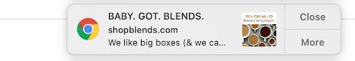 Intelligent Blends promotional web push notification example
