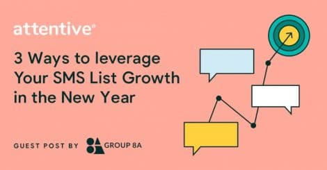 3-ways-to-leverage-your-sms-list-growth-in-the-new-year