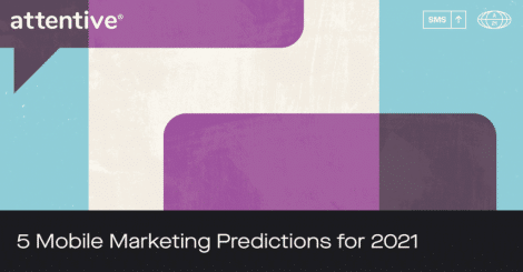 5-mobile-marketing-predictions-for-2021