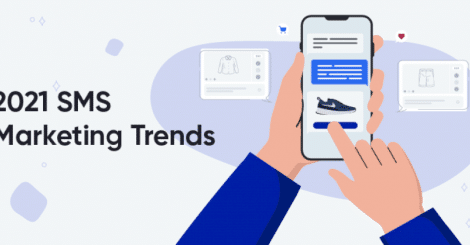 sms-marketing-in-2021:-trends-and-predictions