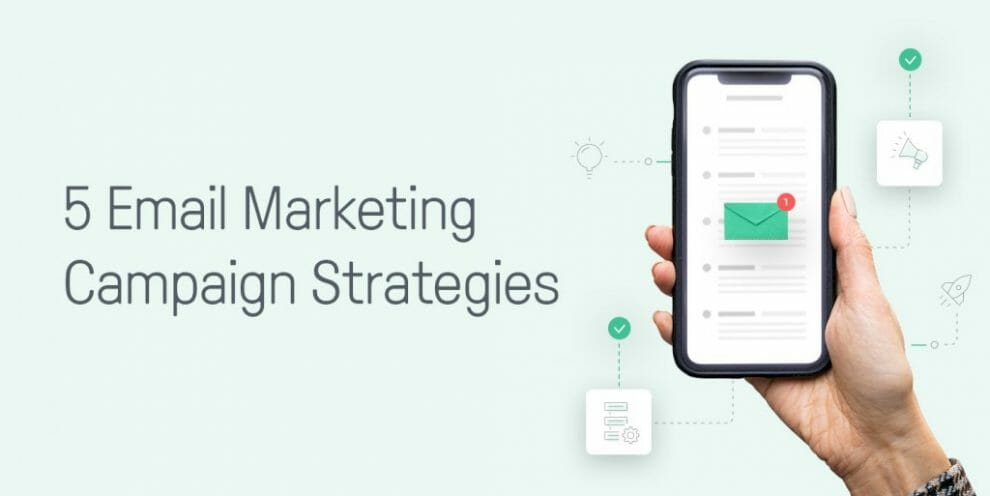 5-email-marketing-campaign-strategies