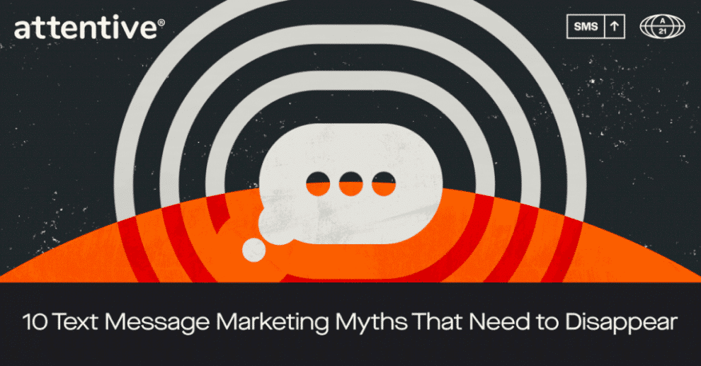 10-text-message-marketing-myths-that-need-to-disappear