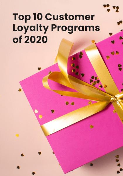 top-10-customer-loyalty-programs-of-2020