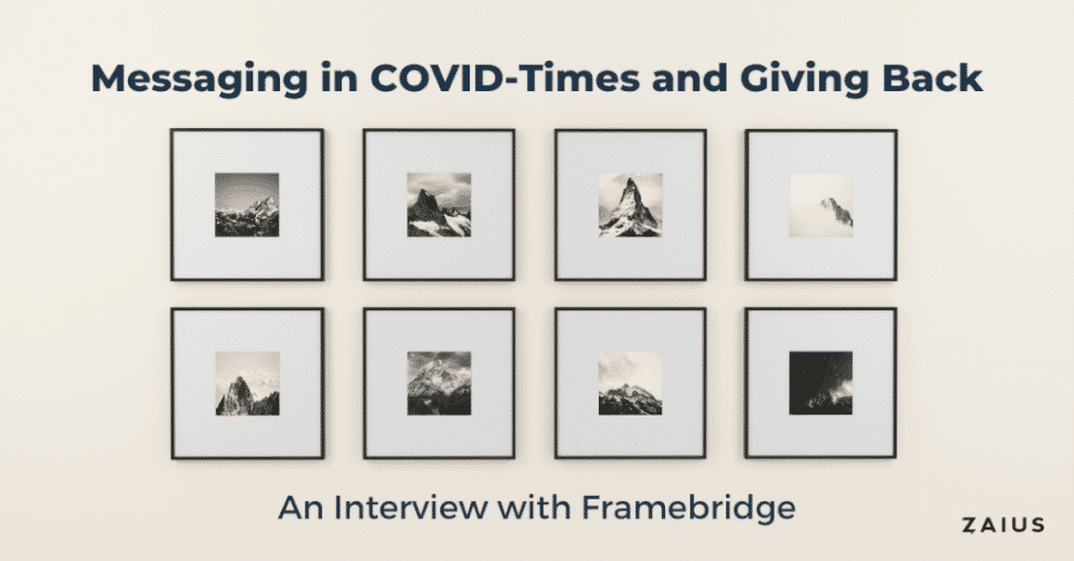 messaging-in-covid-times-and-giving-back-–-an-interview-with-framebridge