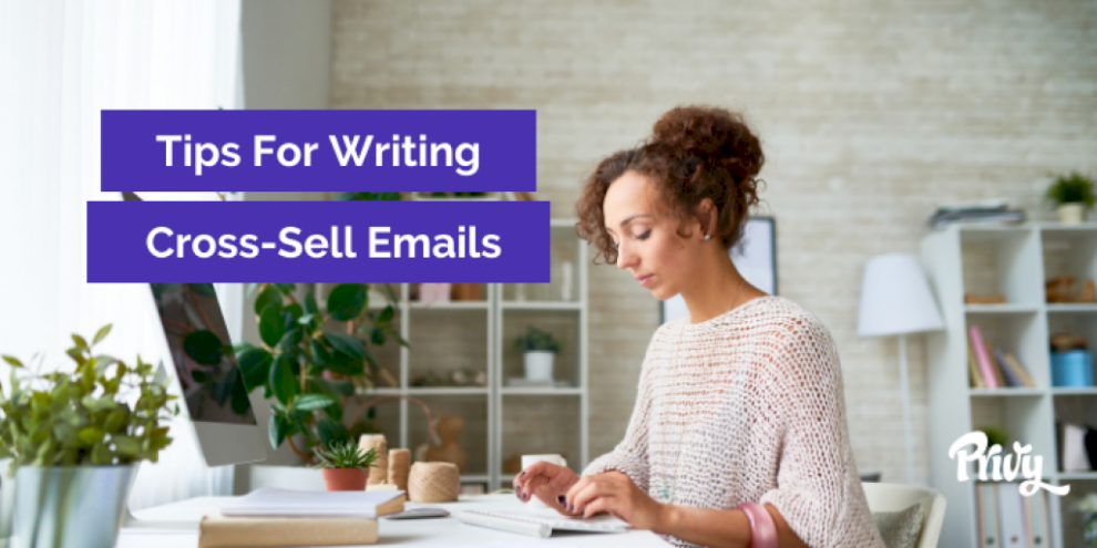 how-to-write-cross-sell-emails:-the-secret-to-making-thousands-for-your-store