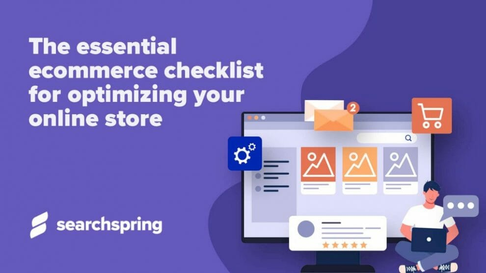 the-essential-ecommerce-checklist-for-optimizing-your-online-store