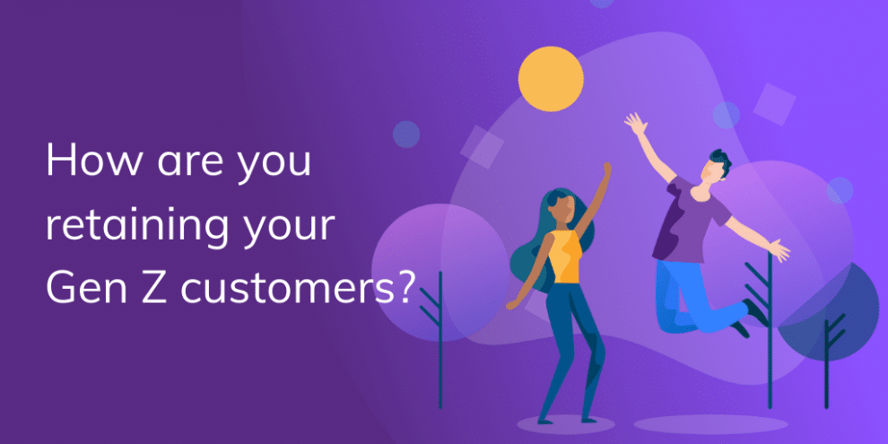 how-are-you-retaining-your-gen-z-customers?