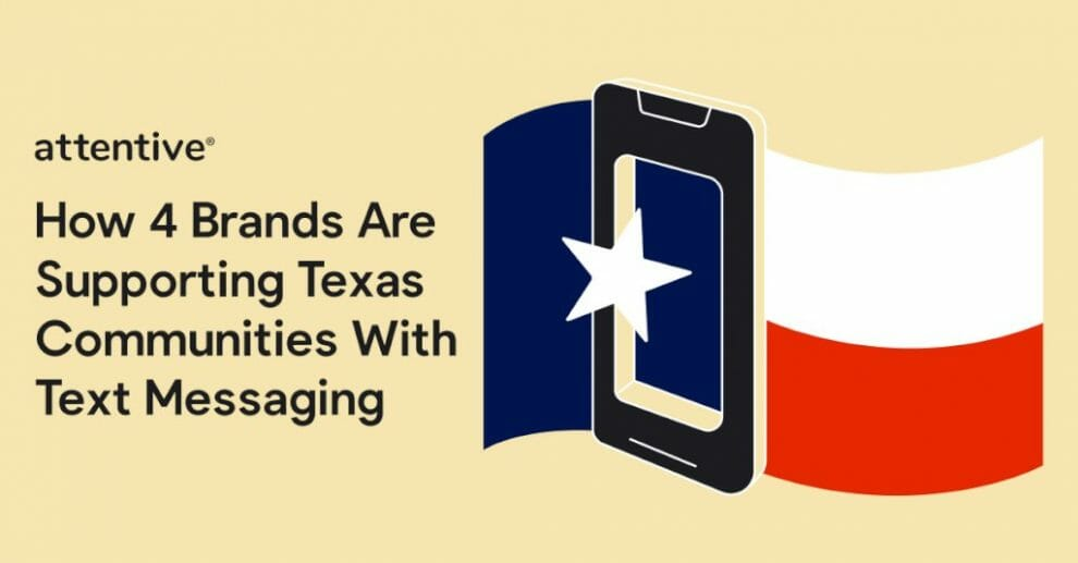 how-4-brands-are-supporting-texas-communities-with-text-messaging