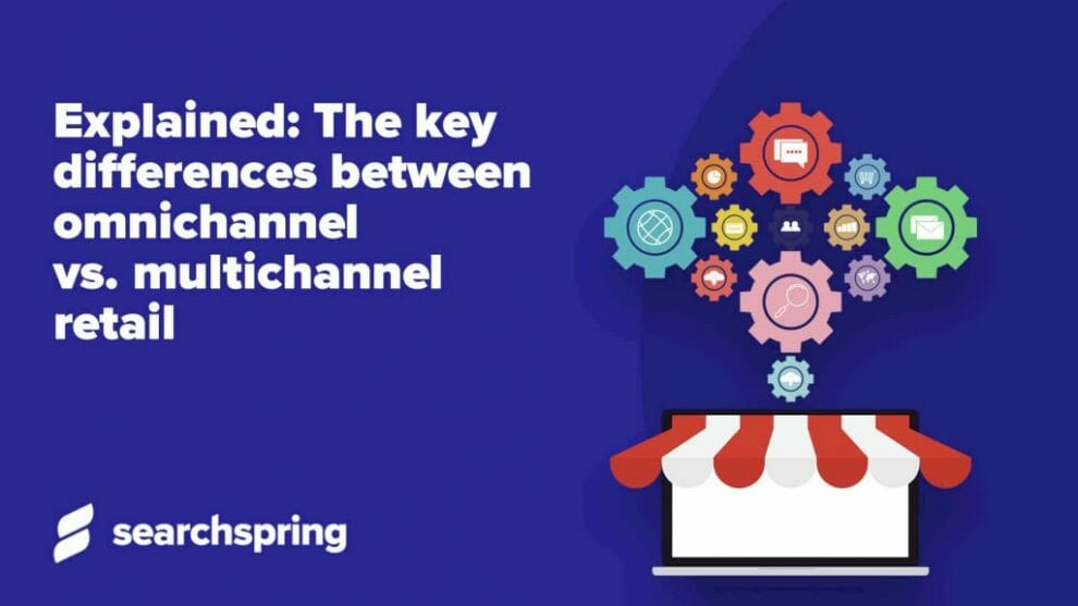 explained:-the-key-differences-between-omnichannel-vs.-multichannel-retail