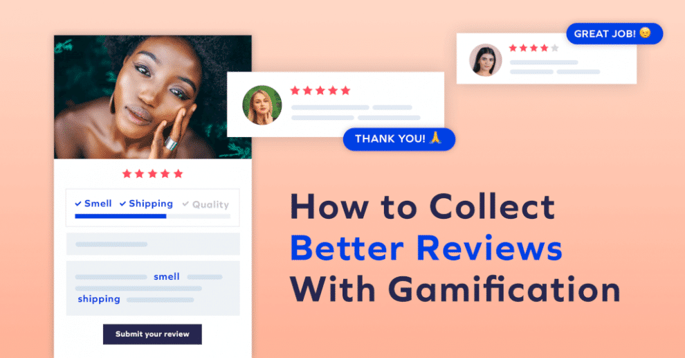 how-to-collect-better-reviews-with-gamification