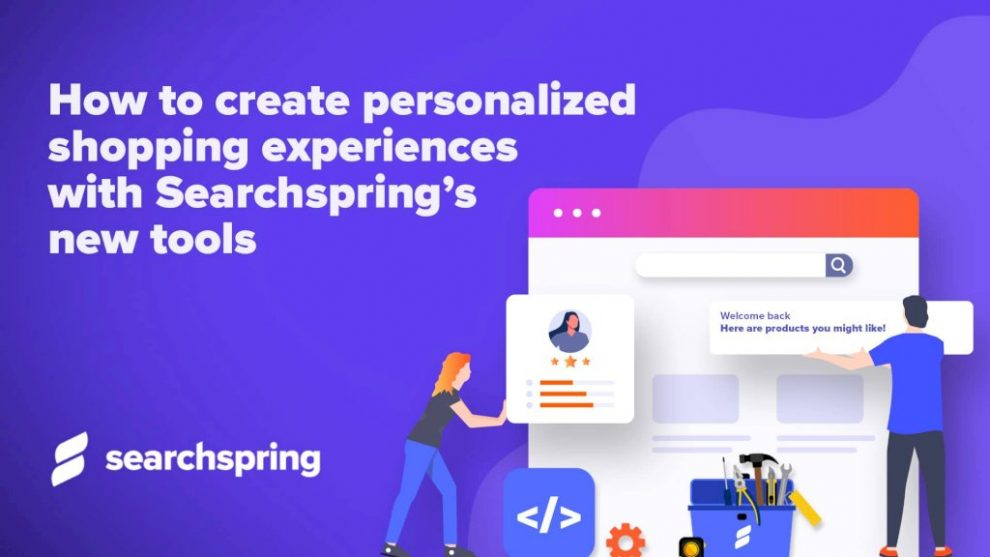 how-to-create-personalized-shopping-experiences-with-searchspring's-new-tools