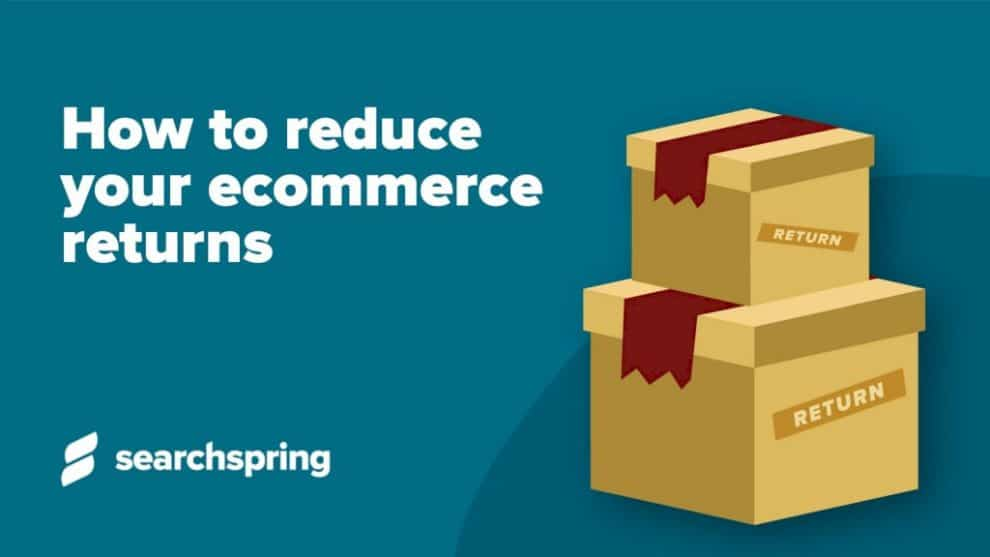 how-to-reduce-your-ecommerce-returns
