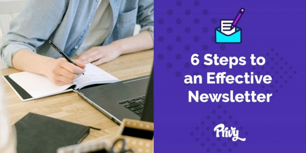 how-to-write-newsletters-that-get-read-in-6-steps- -privy
