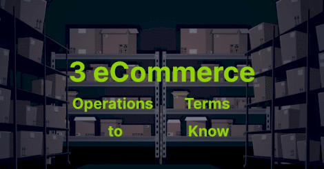 3-ecommerce-operations-terms-to-know
