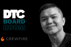 dtc-boardroom:-how-to-turn-customers-into-brand-ambassadors-with-crewfire's-alan-vantoai