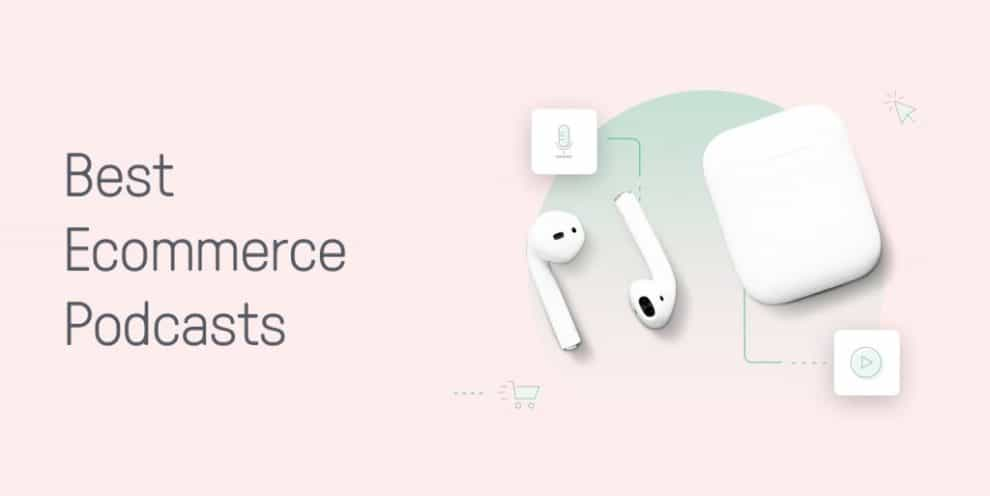 9-ecommerce-podcasts-you-need-to-supercharge-your-business