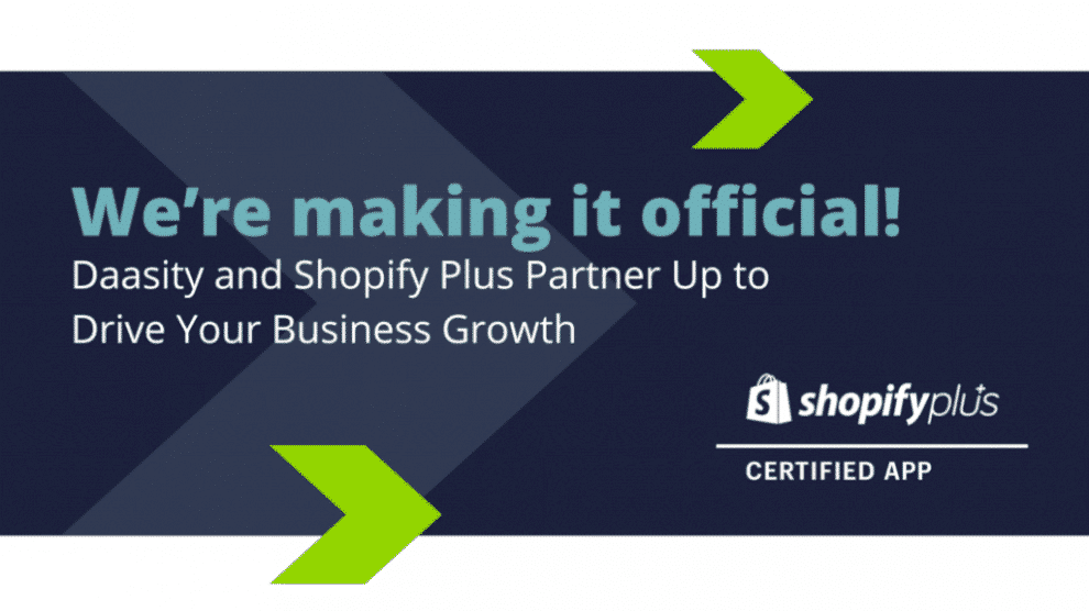 we're-making-it-official!-daasity-and-shopify-plus-partner-up-to-drive-your-business-growth