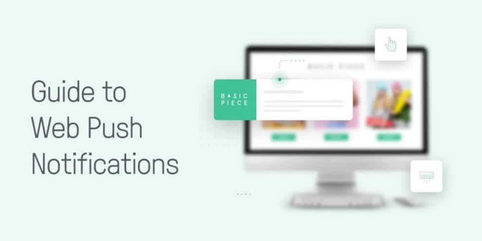 web-push-notifications-101:-how-to-use-notifications-to-boost-your-sales