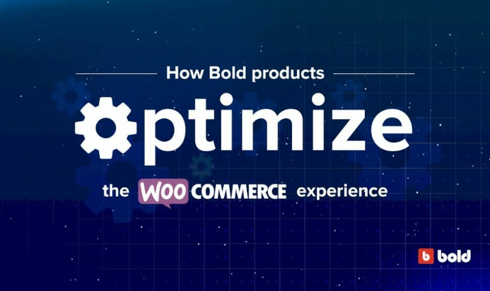 how-bold-commerce-products-optimize-the-woocommerce-experience