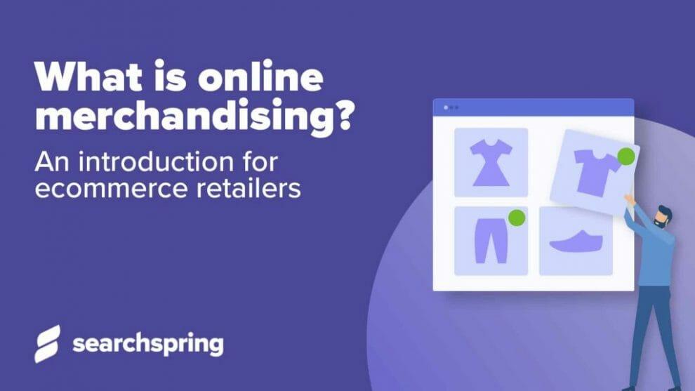 what-is-online-merchandising?