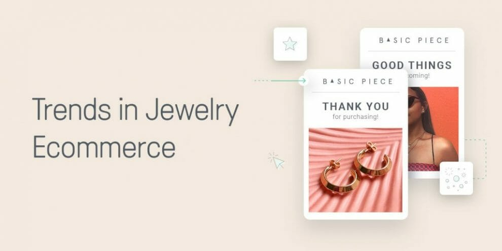 what's-hot-in-jewelry-ecommerce-marketing