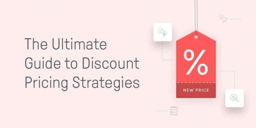 the-ultimate-guide-to-discount-pricing-strategies