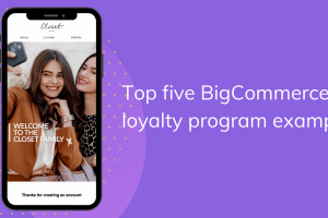 top-five-loyalty-program-examples-from-bigcommerce