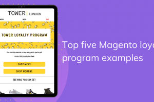top-five-magento-loyalty-program-examples