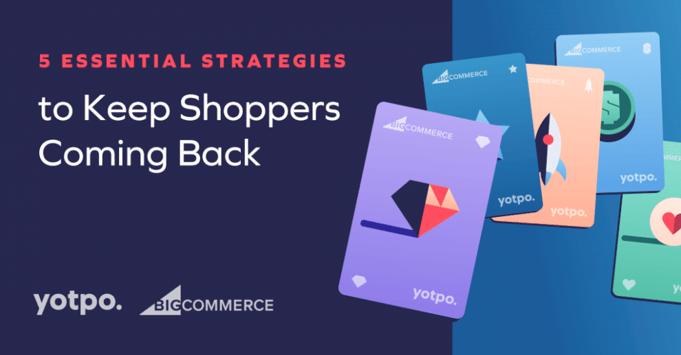 5-essential-strategies-to-keep-shoppers-coming-back-and-boost-ltv