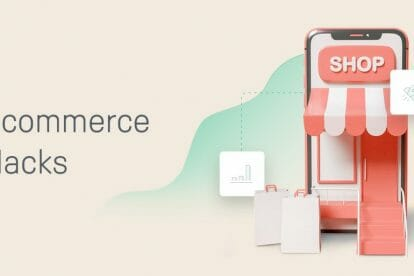 how-these-powerful-ecommerce-hacks-will-supercharge-your-sales