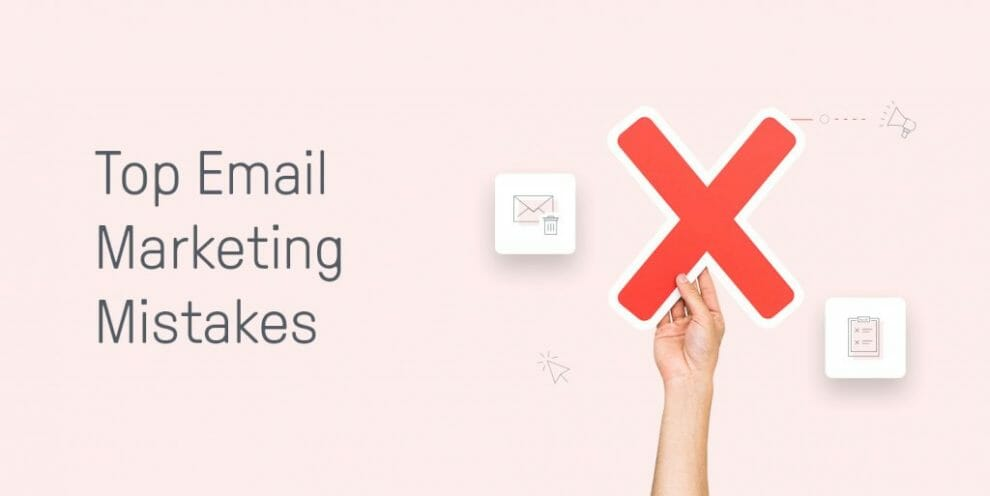 7-email-marketing-mistakes-you're-probably-making-(&-how-to-avoid-them)