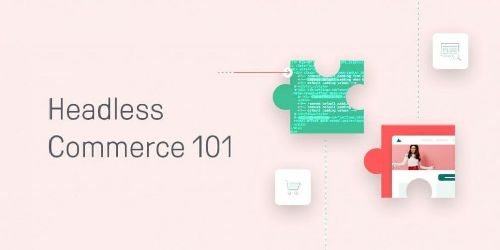 the-ultimate-guide-to-headless-commerce
