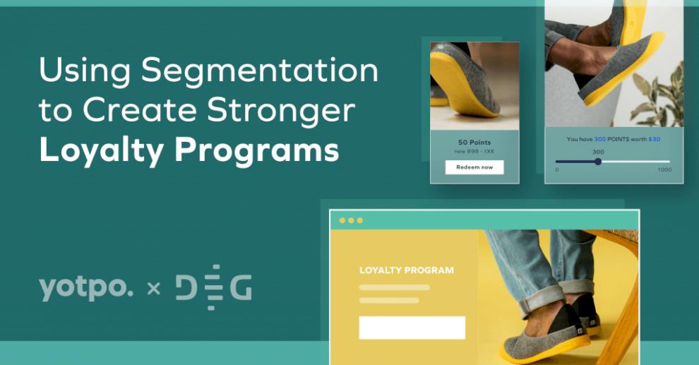 using-segmentation-to-create-stronger-loyalty-programs