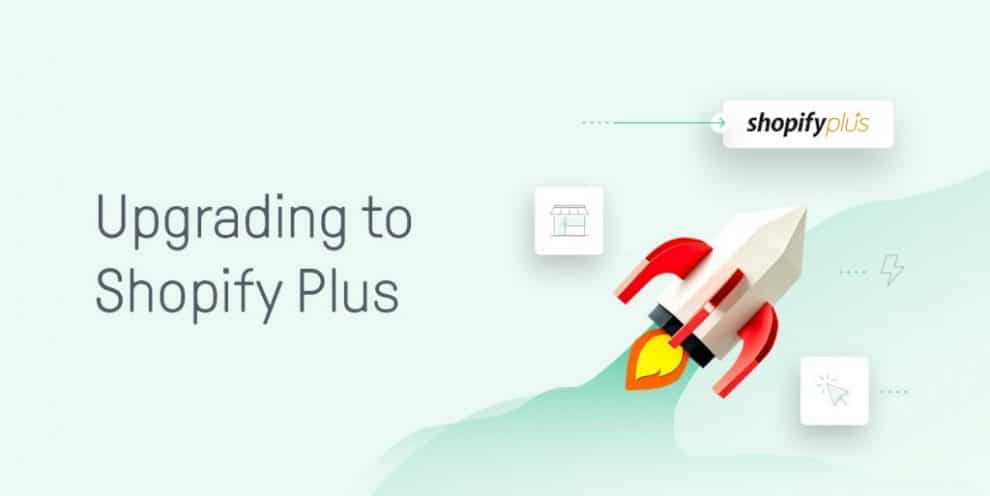 when-should-you-upgrade-to-shopify-plus?