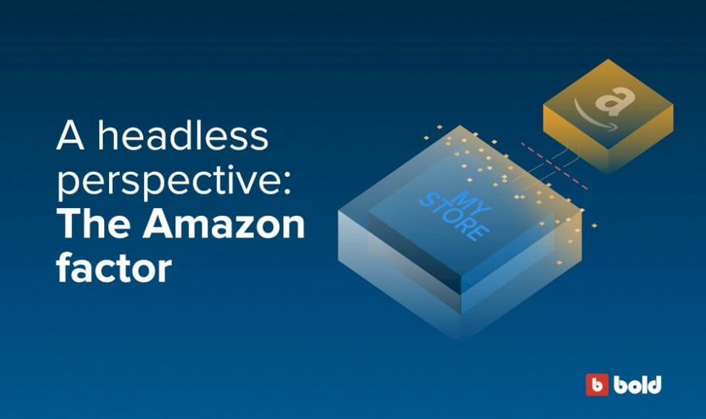 a-headless-perspective:-the-amazon-factor