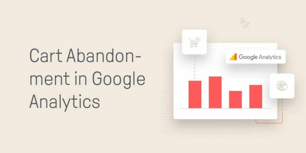 a-guide-to-lowering-your-cart-abandonment-rate-with-google-analytics