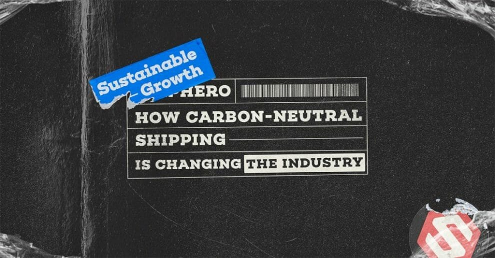 sustainable-growth:-how-carbon-neutral-shipping-is-changing-the-industry