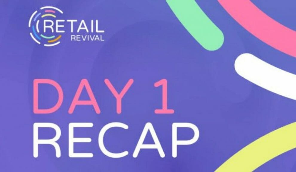 the-future-of-retail:-a-recap-of-retail-revival-—-day-1