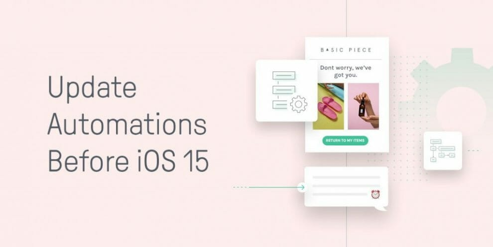 start-getting-your-automations-ready-for-the-ios15-update