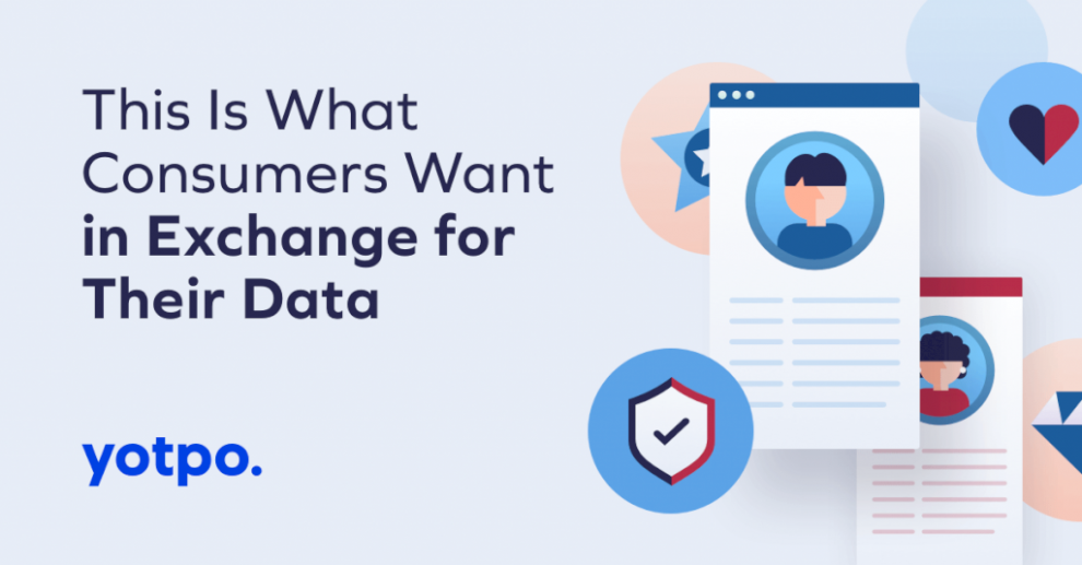 this-is-what-consumers-want-in-exchange-for-their-data