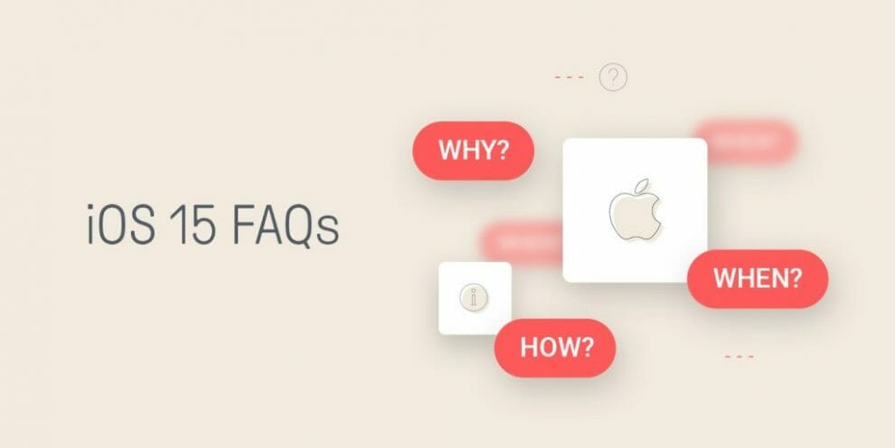 the-most-important-ios-15-faqs-for-email-marketers