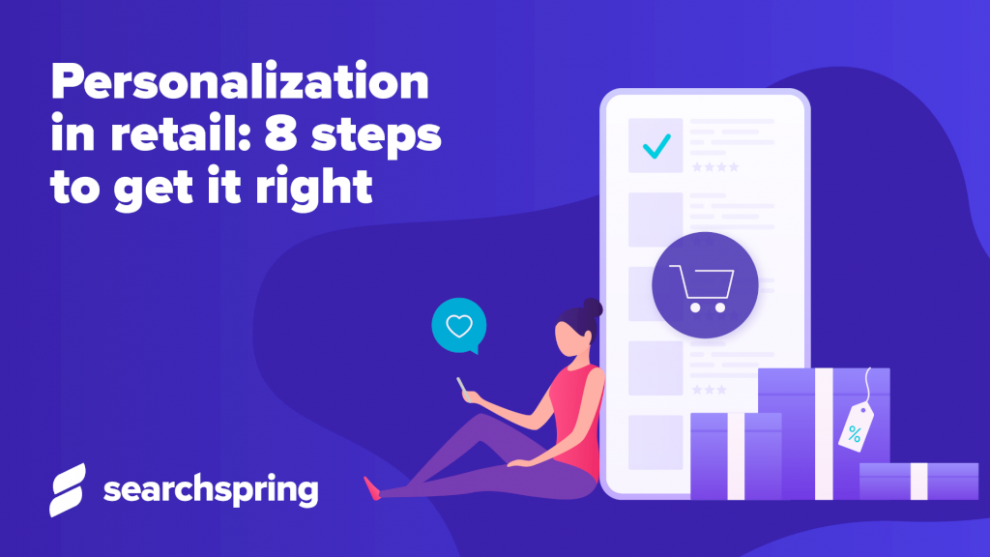 personalization-in-retail:-8-steps-to-get-it-right