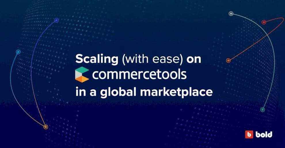 scaling-(with-ease)-on-commercetools-in-a-global-marketplace