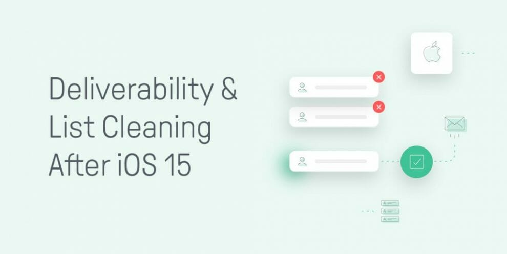 10-tips-to-improve-deliverability-&-list-cleaning-after-ios-15