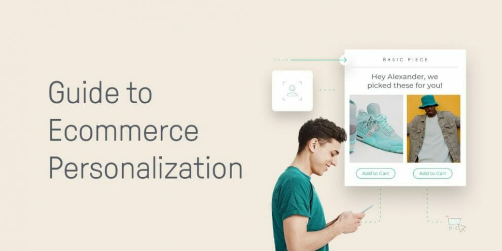how-ecommerce-personalization-can-increase-customer-loyalty-and-boost-sales