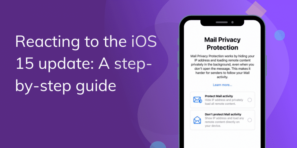 reacting-to-the-ios-15-update:-a-step-by-step-guide