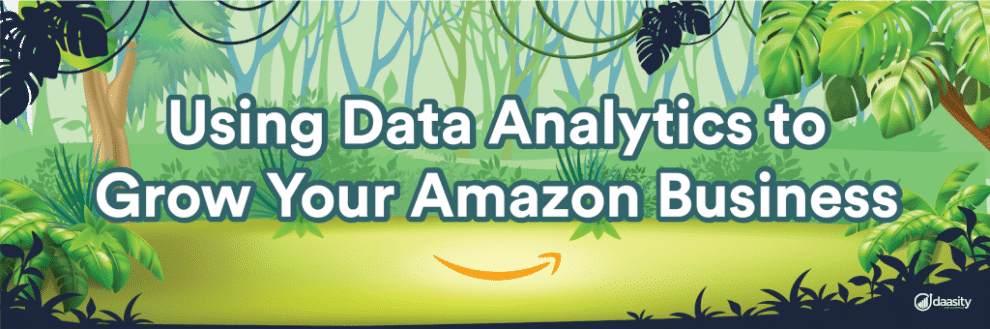 using-data-analytics-to-grow-your-amazon-business